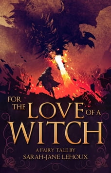 For the Love of a Witch