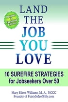 Land The Job You Love by Mary Eileen Williams