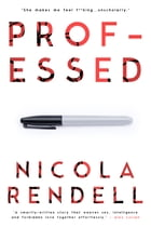 Professed by Nicola Rendell