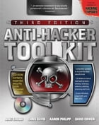 Anti-Hacker Tool Kit, Third Edition by Mike Shema