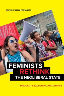 Feminists Rethink the Neoliberal State