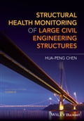 Structural Health Monitoring of Large Civil Engineering Structures 024f991d-8766-4bdb-a83e-0739aba0147a