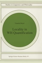 Locality in WH Quantification: Questions and Relative Clauses in Hindi