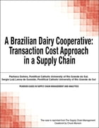 A Brazilian Dairy Cooperative: Transaction Cost Approach in a Supply Chain by Chuck Munson