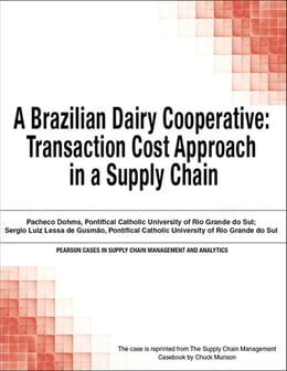 Book A Brazilian Dairy Cooperative: Transaction Cost Approach in a Supply Chain by Chuck Munson