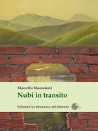 Nubi in transito by Marcello Mazzoleni