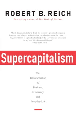 Book Supercapitalism by Robert B. Reich