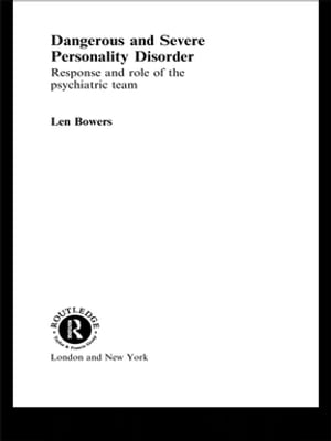 Dangerous and Severe Personality Disorder Reactions and Role of the Psychiatric Team