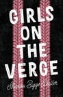 Girls on the Verge Cover Image