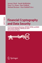 Financial Cryptography and Data Security: FC 2016 International Workshops, BITCOIN, VOTING, and…