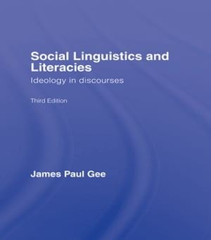 Social Linguistics and Literacies Ideology in Discourses