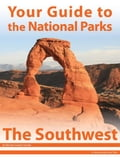 Your Guide to the National Parks of the Southwest 2e28f2a4-4ba1-420c-8074-c8e14671bc44
