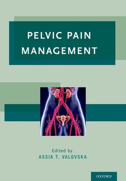 Book Pelvic Pain Management by Assia T. Valovska