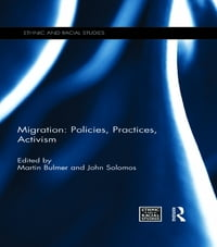 Migration: Policies, Practices, Activism