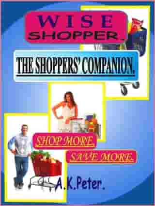 Wise Shopper by A K Peter