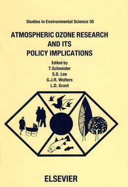 Book Atmospheric Ozone Research and its Policy Implications by Lee, S.D.