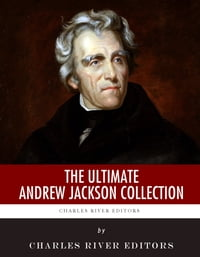 The Ultimate Andrew Jackson Collection