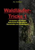 Waldläufer-Tricks 1 by Kai Sackmann