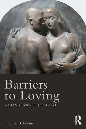 Barriers to Loving A Clinician's Perspective