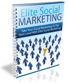 Elite Social Marketing by Social Media Spike