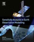 Sensitivity Analysis in Earth Observation Modelling by Prashant K Srivastava