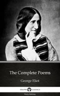 The Complete Poems by George Eliot - Delphi Classics (Illustrated) ce6711ca-419f-4ef4-922a-0dabc558a8d4