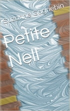 Petite Nell by Suzanne Gagnebin