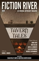 Fiction River: Tavern Tales by Fiction River