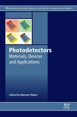 Photodetectors Materials, Devices and Applications