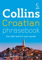 Collins Gem Croatian Phrasebook and Dictionary (Collins Gem) by Collins Dictionaries
