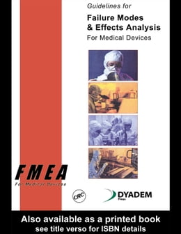Book Guidelines for Failure Modes and Effects Analysis for Medical Devices by Press, Dyadem