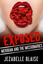 Meridian and the Missionaries by Jezabelle Blaise