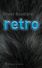 Retro by Olivier Bouillère