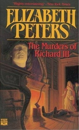 Book The Murders of Richard III: A Jacqueline Kirby Novel of Suspense by Elizabeth Peters