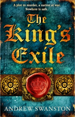 The King's Exile (Thomas Hill 2)