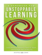 A Handbook for Unstoppable Learning: (Make the Complexities of Unit and Lesson Design Manageable) by Laurie Robinson Sammons