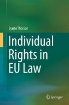 Individual Rights in EU Law by Bjarte Thorson