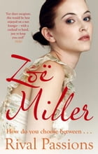Rival Passions by Zoe Miller