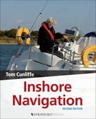 Inshore Navigation by Tom Cunliffe