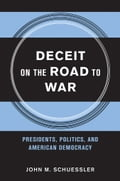 Deceit on the Road to War fe906291-c23d-4682-a3dc-fdc0df1e0df7