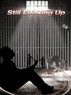 Still Looking Up by FRED GORDON