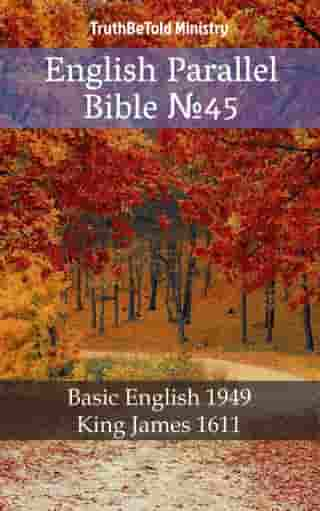English Parallel Bible №45: Basic English 1949 - King James 1611