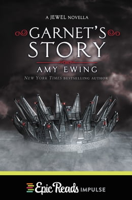 Book Garnet's Story by Amy Ewing