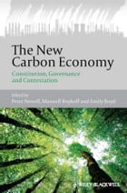 The New Carbon Economy: Constitution, Governance and Contestation