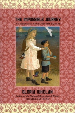 Book The Impossible Journey by Gloria Whelan