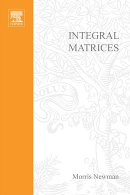 Book Integral matrices by Newman, Morris