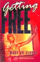 Getting Free by Mary Jo Clouse