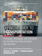 The Definitive Guide to Transportation: Principles, Strategies, and Decisions for the Effective…