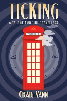 Ticking: A Tale of Two Time Travellers