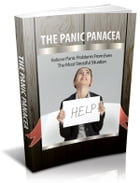 The Panic Panacea by Anonymous